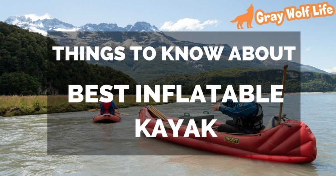 best inflatable kayak