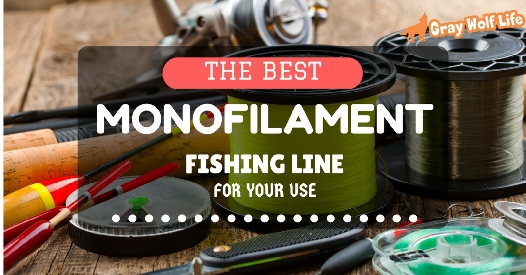 The best monofilament fishing line for your use sincere for Best fishing line