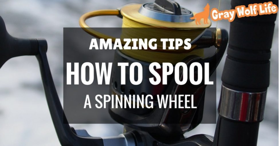 how to spool a spinning wheel